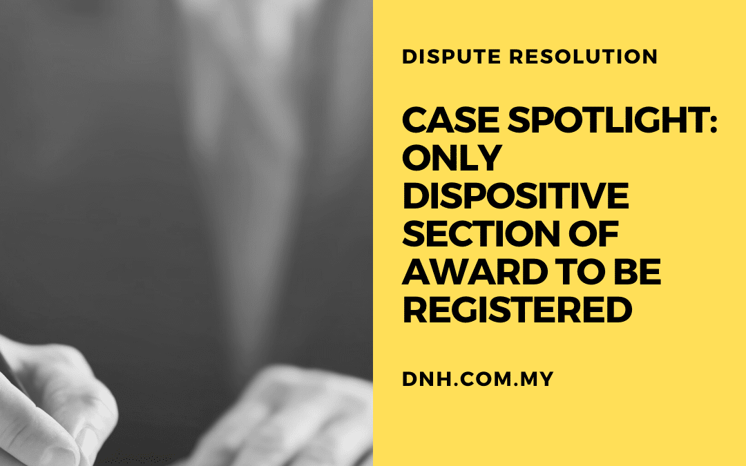 Case Spotlight: Only Dispositive Section of Award to be Registered