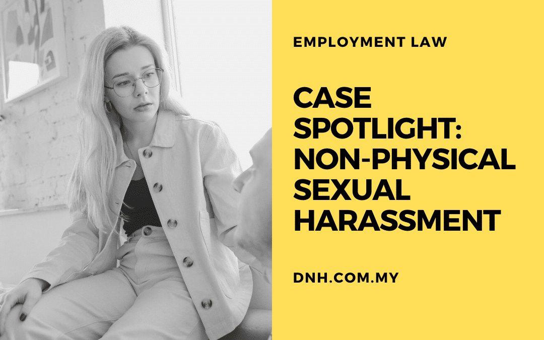 Case Spotlight: Non-Physical Sexual Harassment