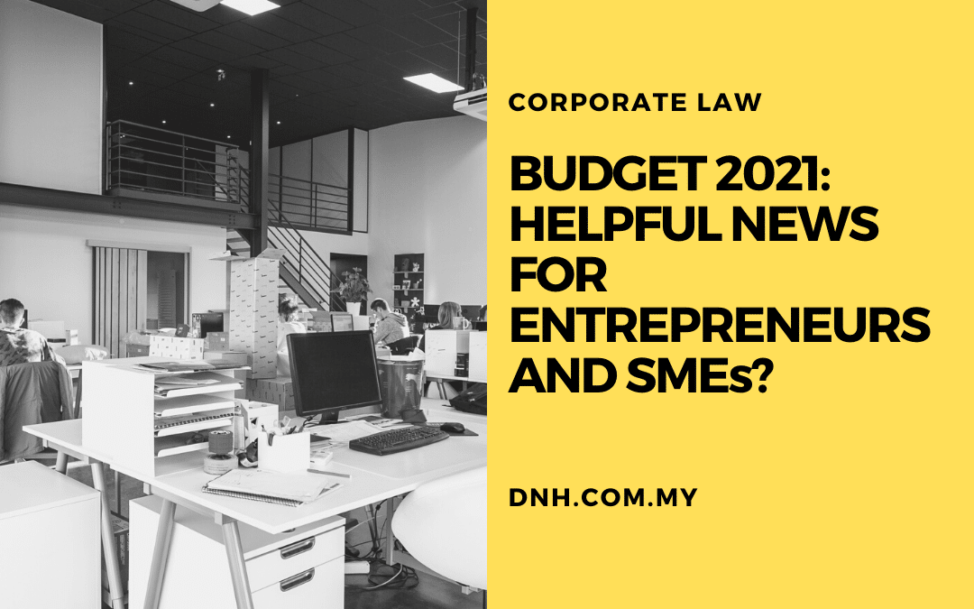 Budget 2021 – Hopeful News for Entrepreneurs and SMEs?