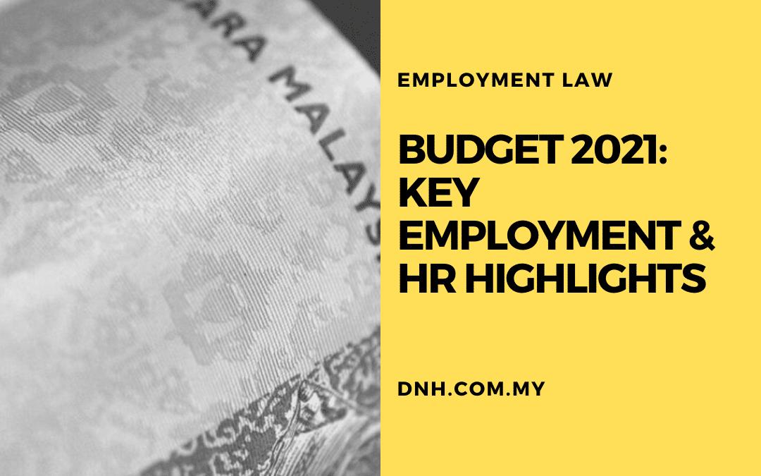 Budget 2021: Key Employment & HR Highlights