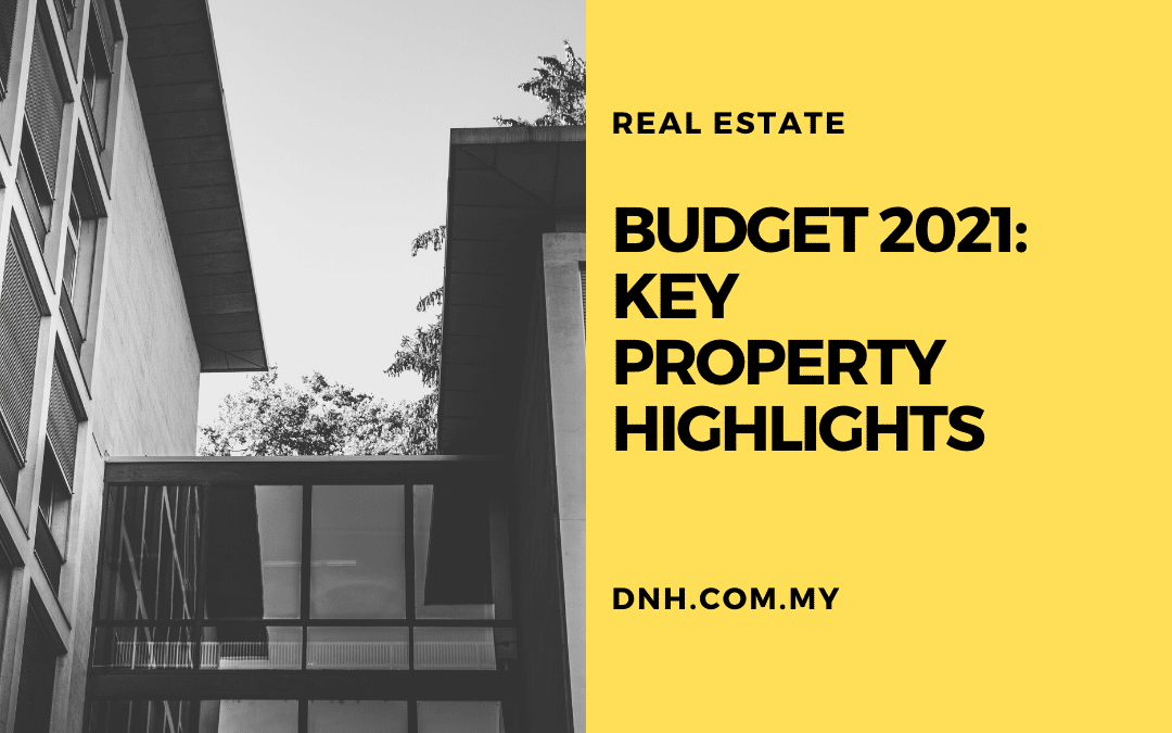 Budget 2021 – Key Property Highlights