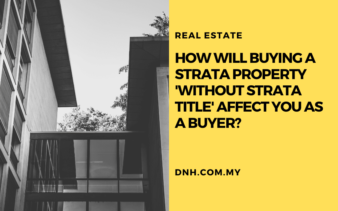 How will buying a strata property 'without strata title' affect you as a buyer?