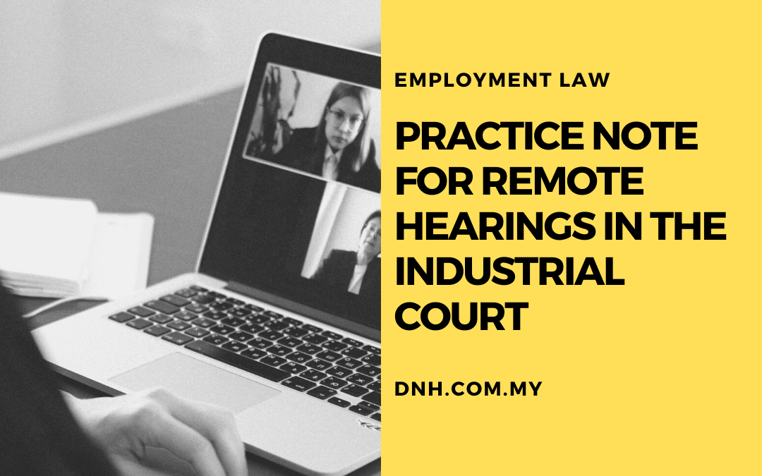 Practice Note for Virtual Hearings in the Industrial Court