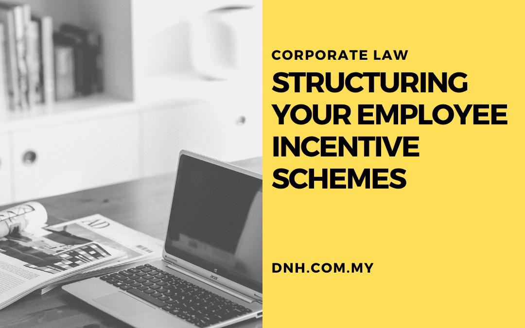 Structuring your Employee Incentive Schemes