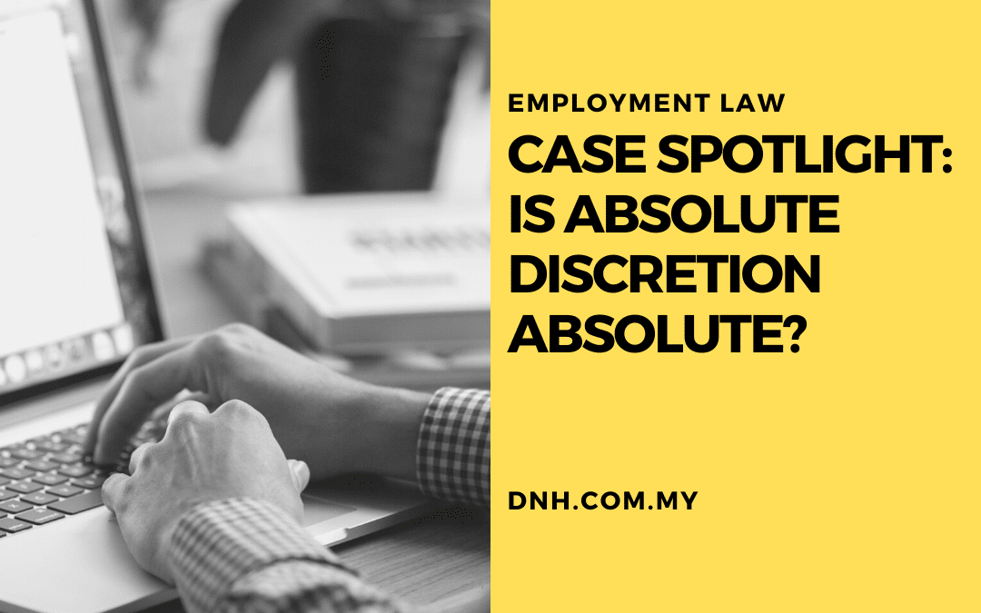 Case Spotlight: Is Absolute Discretion Absolute?
