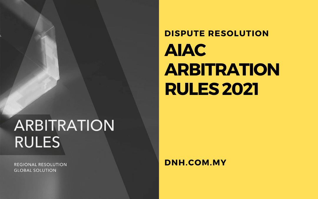AIAC Arbitration Rules 2021