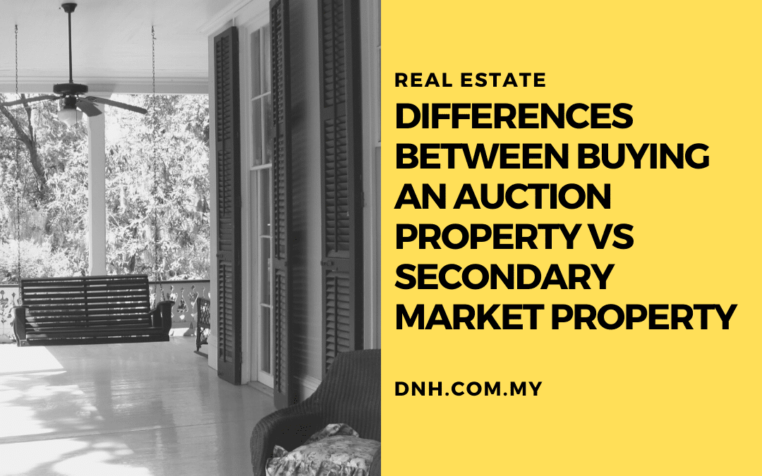Differences between buying an Auction Property vs Secondary Market Property