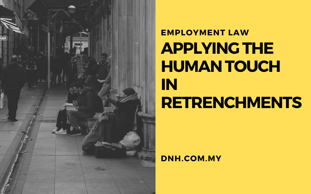 Applying the Human Touch in Retrenchments