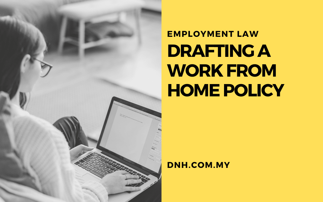 Drafting a Work From Home Policy